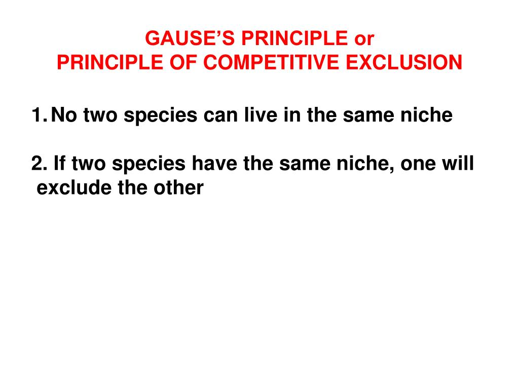 GAUSE'S PRINCIPLE or