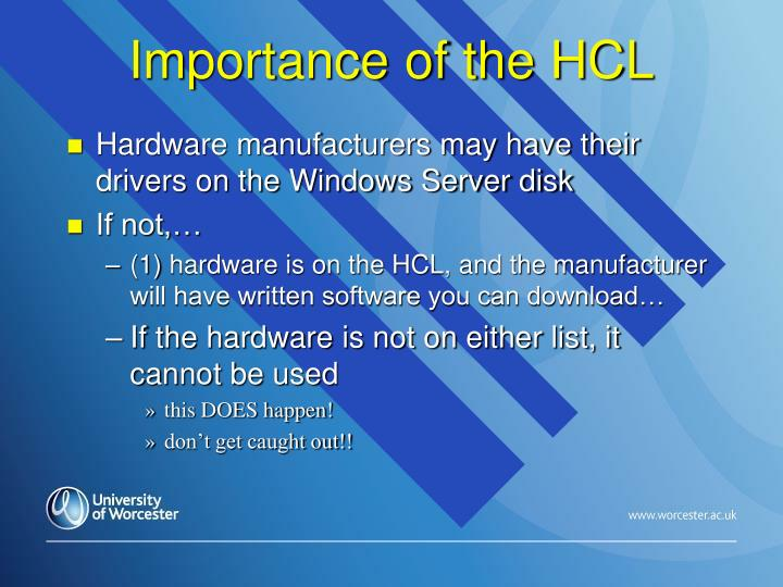 Importance of the HCL
