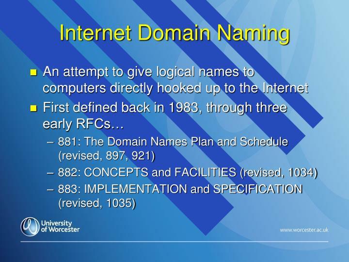 Internet Domain Naming