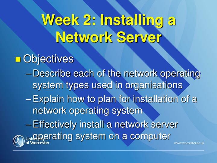 Week 2: Installing a Network Server