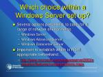 which choice within a windows server set up