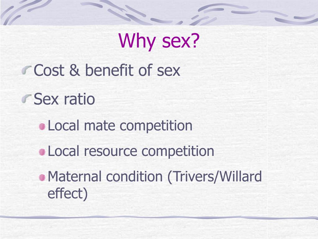 Why sex?