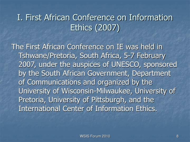 I. First African Conference on Information Ethics (2007)
