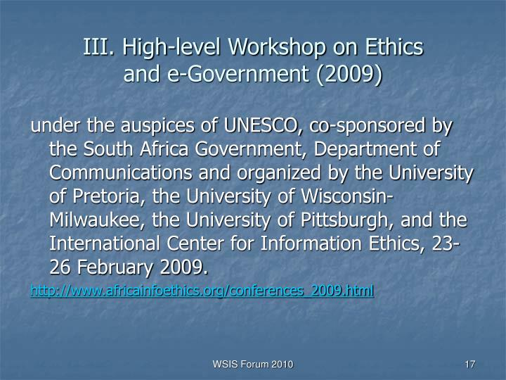 III. High-level Workshop on Ethics