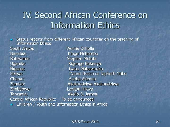 IV. Second African Conference on Information Ethics