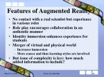 features of augmented reality