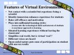 features of virtual environments