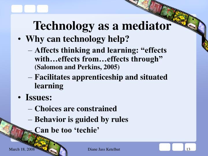 Technology as a mediator