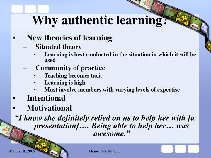 Why authentic learning?
