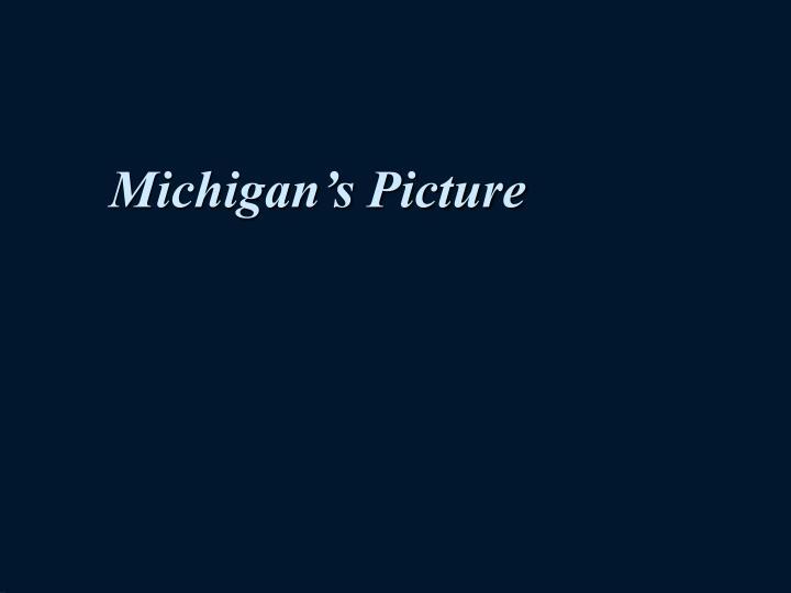 Michigan's Picture