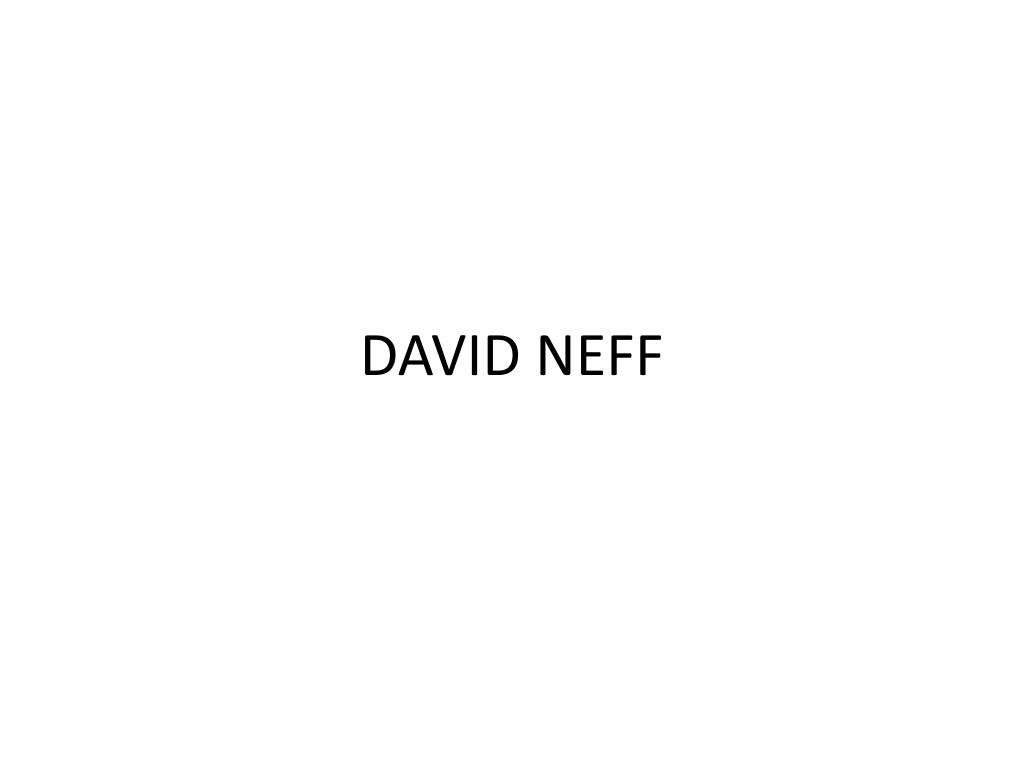 DAVID NEFF