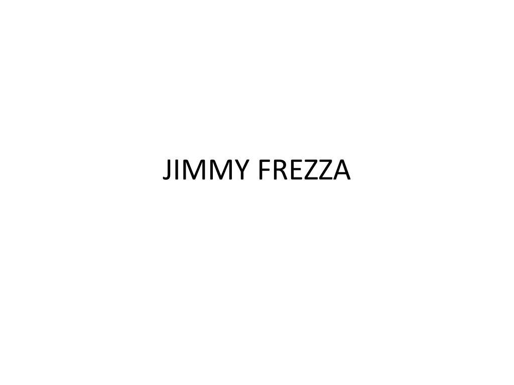 JIMMY FREZZA