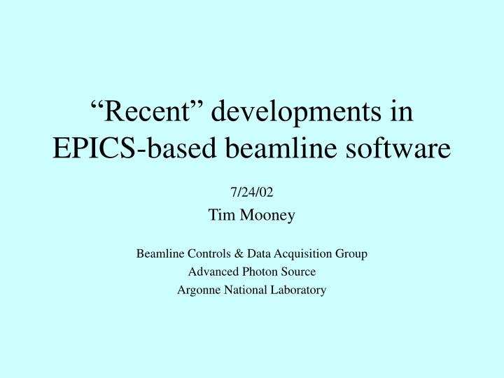 Recent developments in epics based beamline software