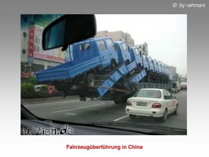 Fahrzeugüberführung in China