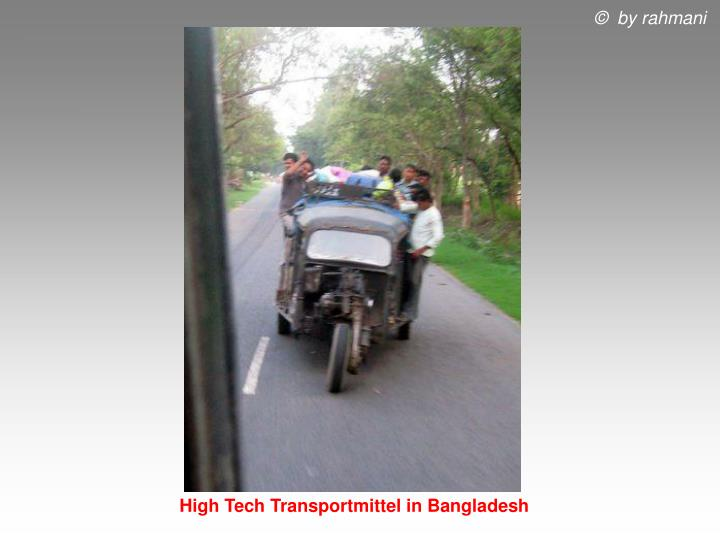 High Tech Transportmittel in Bangladesh