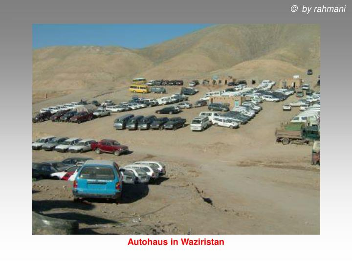 Autohaus in Waziristan