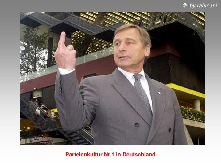 Parteienkultur Nr.1 in Deutschland