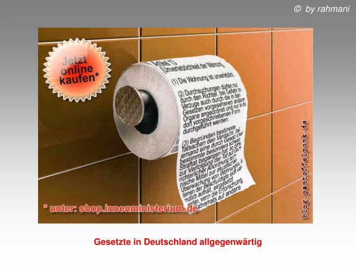Gesetzte in Deutschland allgegenwärtig