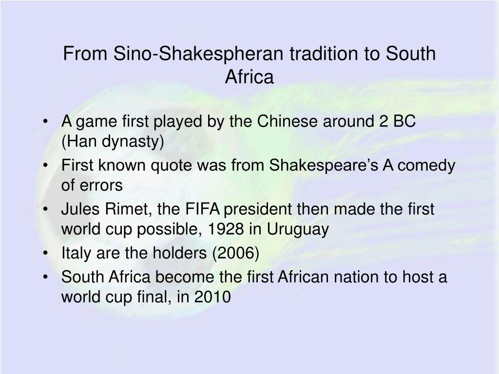 From Sino-Shakespheran tradition