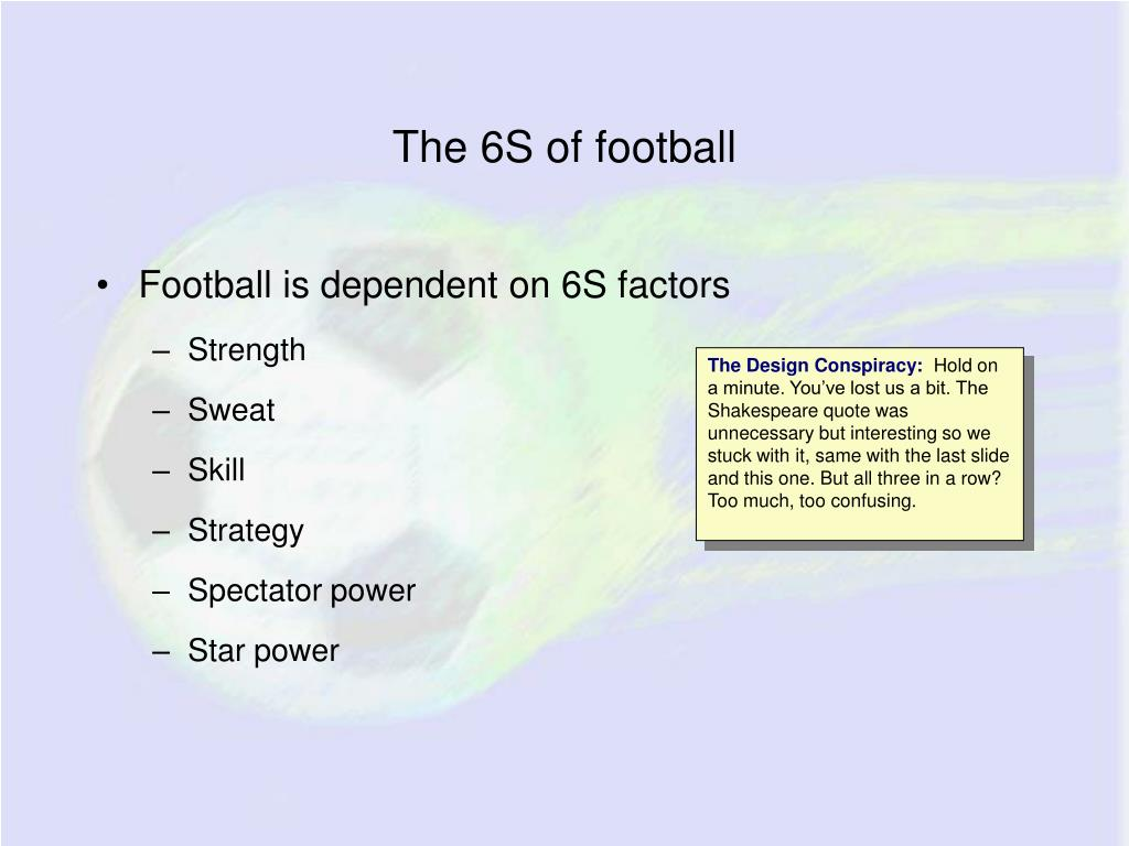 The 6S of football