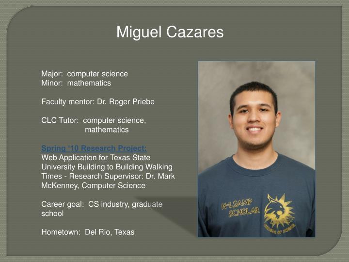Miguel Cazares