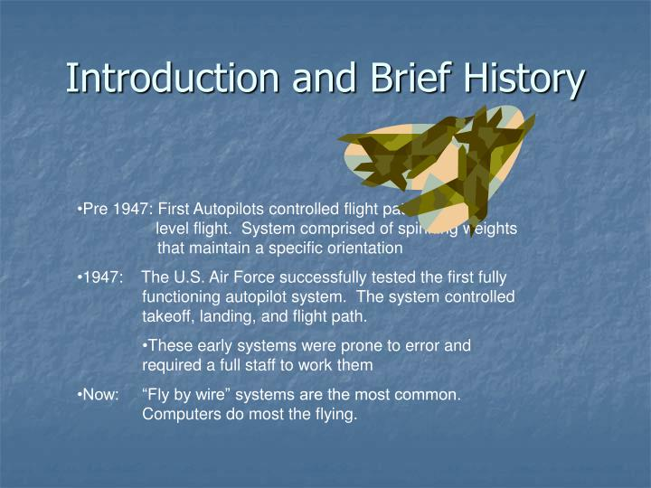 Introduction and Brief History