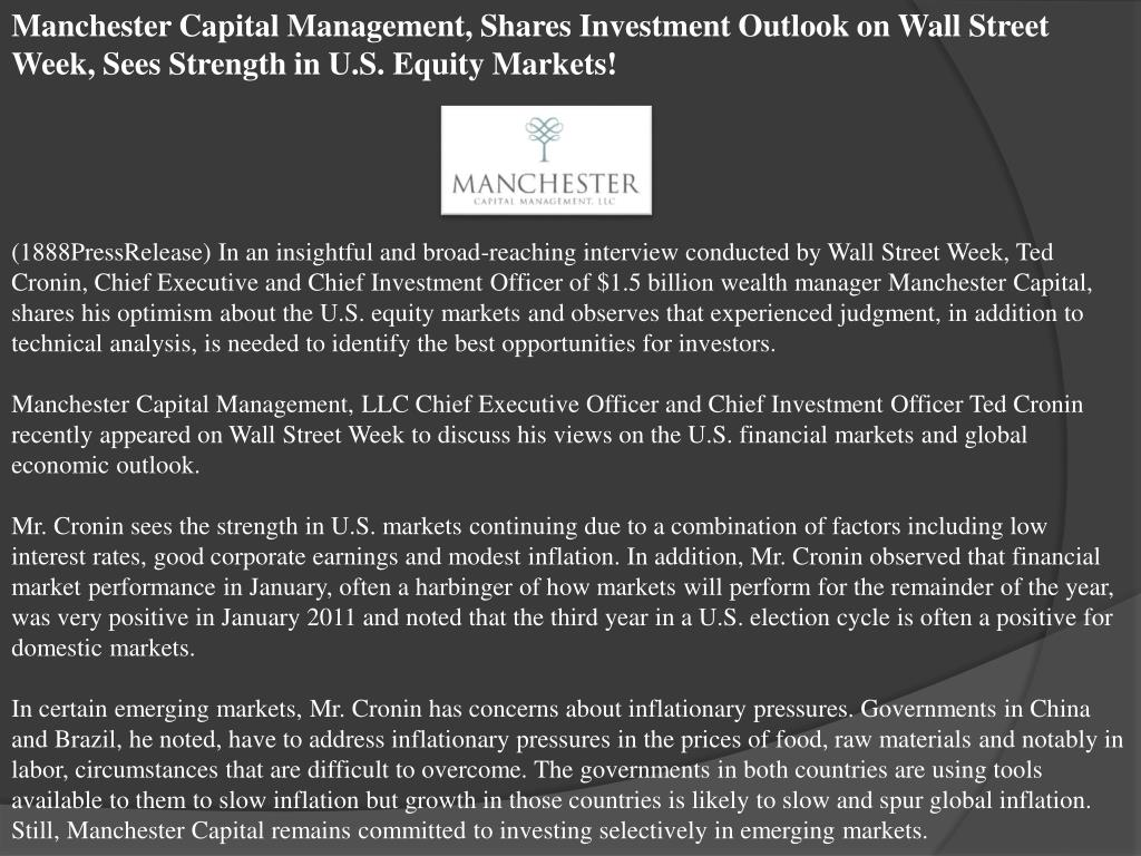Manchester Capital Management, Shares Investment Outlook on Wall Street Week, Sees Strength in U.S. Equity Markets!