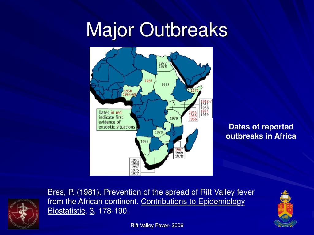 Major Outbreaks