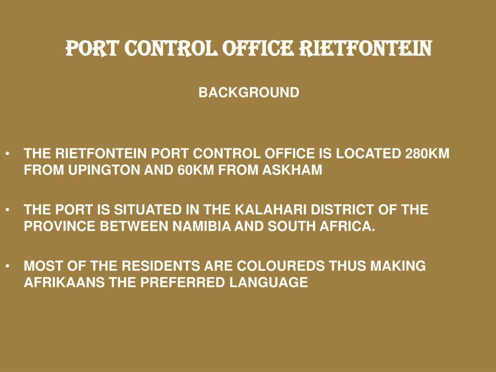 PORT CONTROL OFFICE RIETFONTEIN
