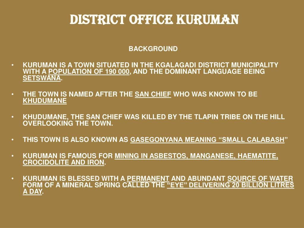 DISTRICT OFFICE KURUMAN