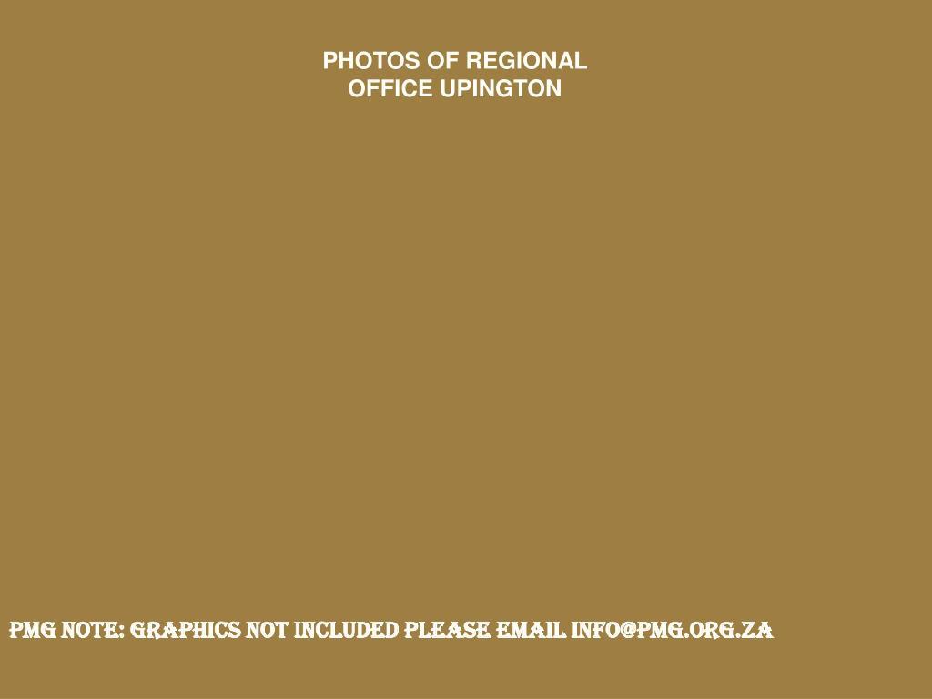 PHOTOS OF REGIONAL OFFICE UPINGTON