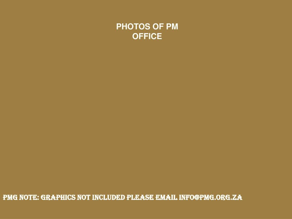 PHOTOS OF PM OFFICE