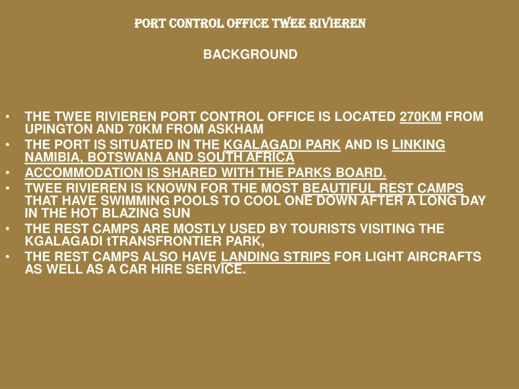 PORT CONTROL OFFICE TWEE RIVIEREN