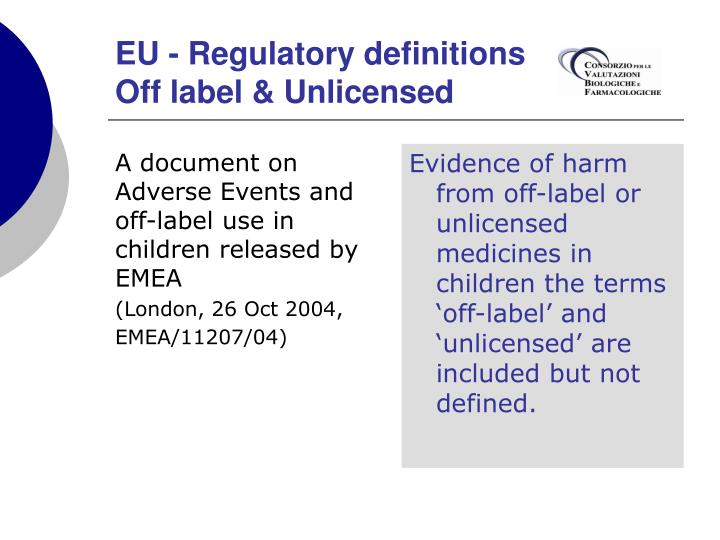 A document on Adverse Events and off-label use in children released by EMEA