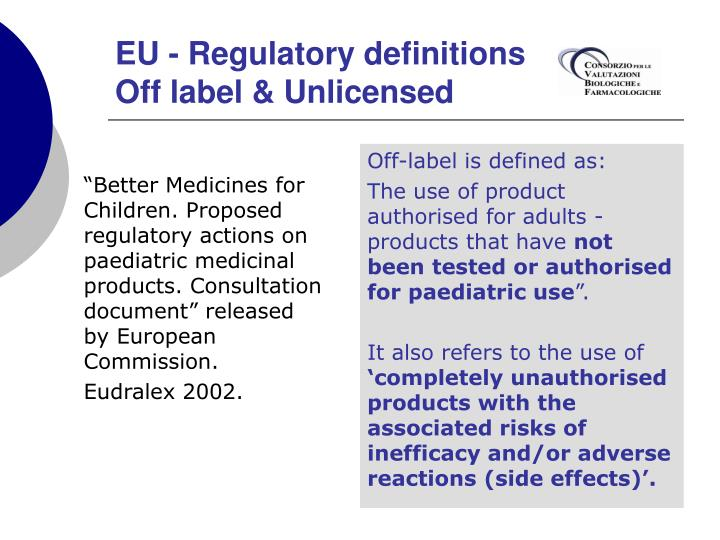 Off-label is defined as: