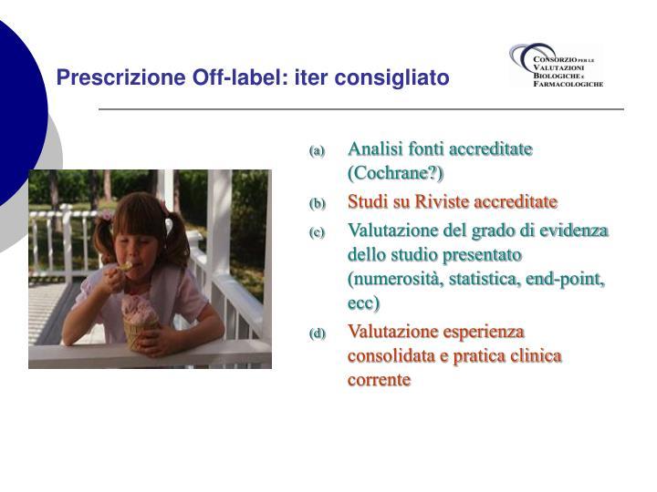 Prescrizione Off-label: iter consigliato
