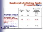 questionnaire preliminary results proposal for rules