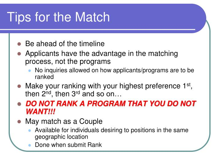 Tips for the Match