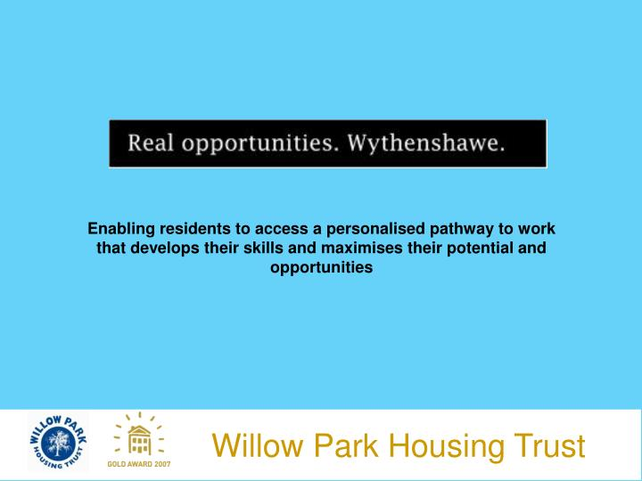 Enabling residents to access a personalised pathway to work that develops their skills and maximises their potential and opportunities