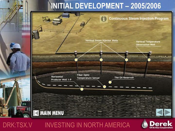 INITIAL DEVELOPMENT – 2005/2006