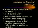 deciding on practical first steps