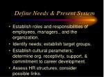 define needs present system