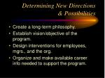 determining new directions possibilities