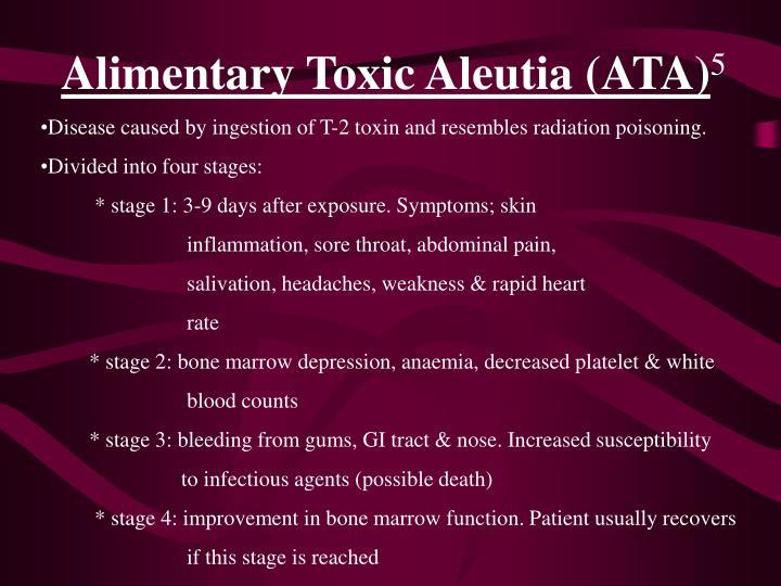 Alimentary Toxic Aleutia (ATA)