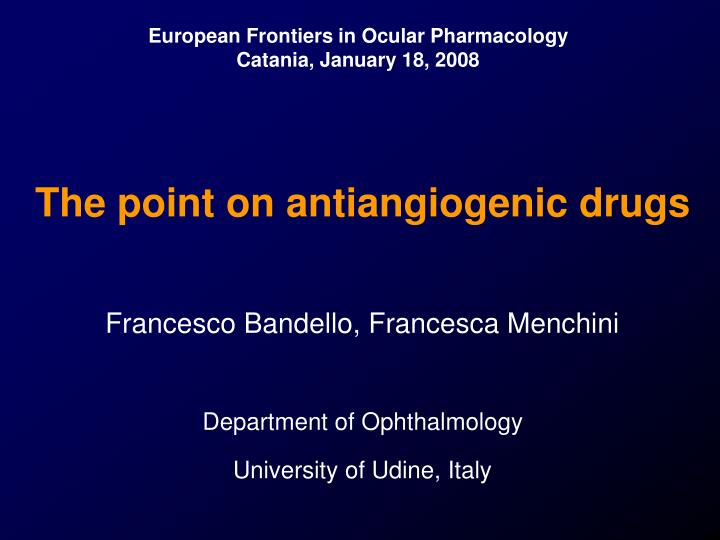 The point on antiangiogenic drugs
