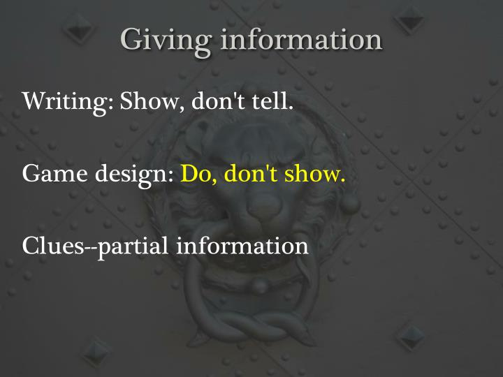 Giving information