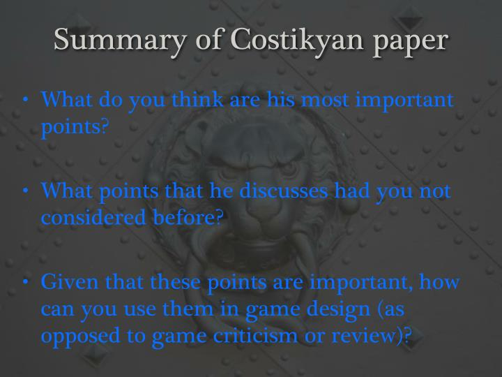 Summary of Costikyan paper