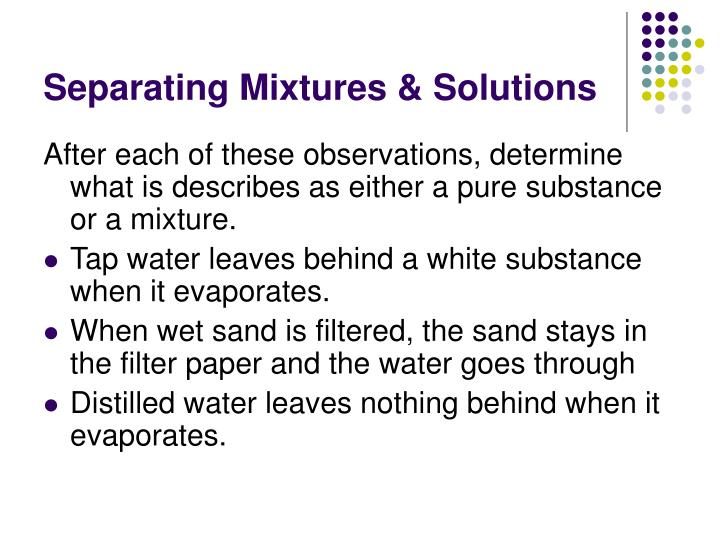 Separating Mixtures & Solutions