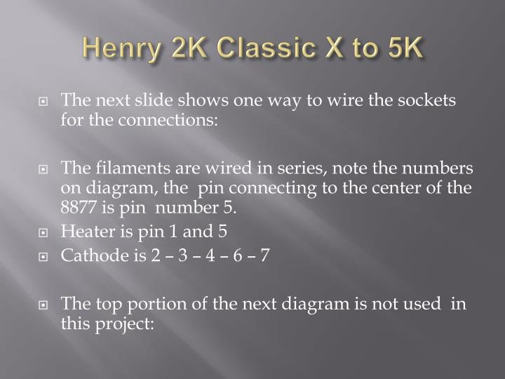 Henry 2K Classic X to 5K