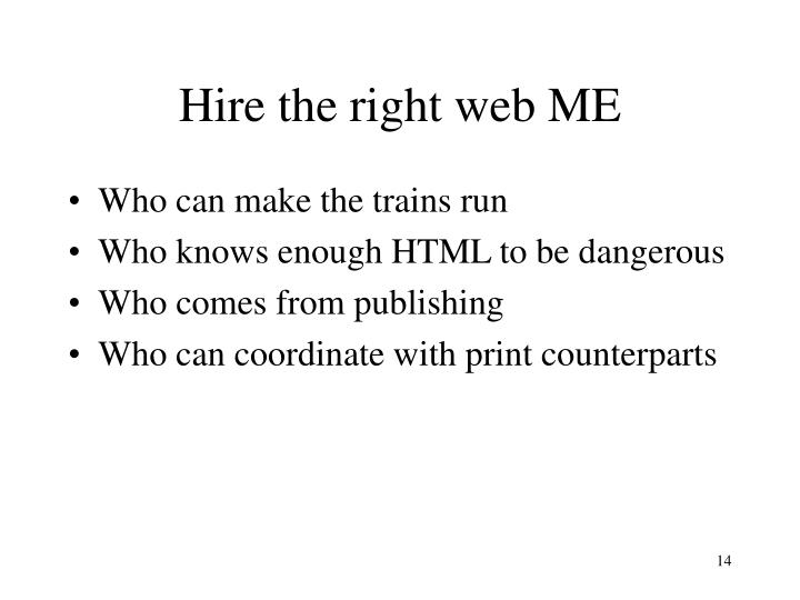 Hire the right web ME